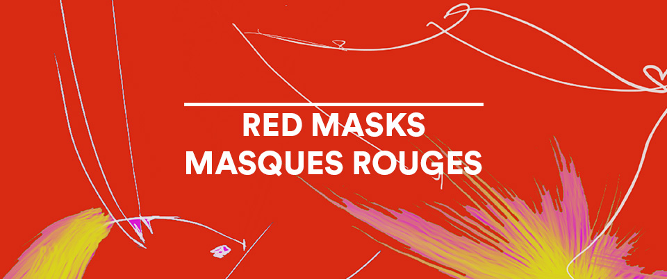 Picture of RED MASKS / MASQUES ROUGES