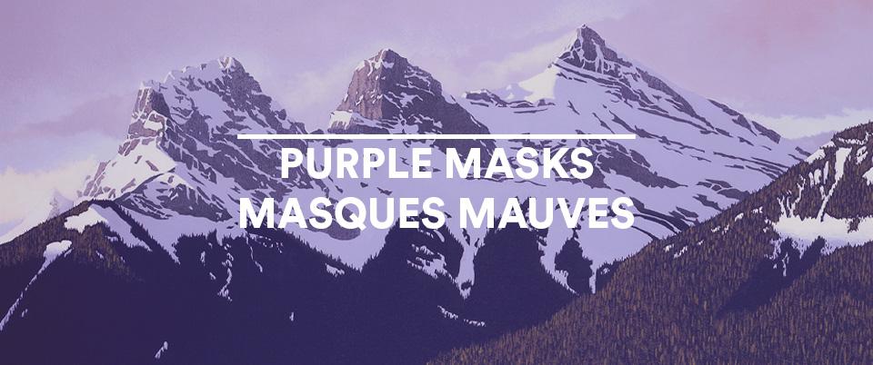 Picture of PURPLE MASKS / MASQUES MAUVES
